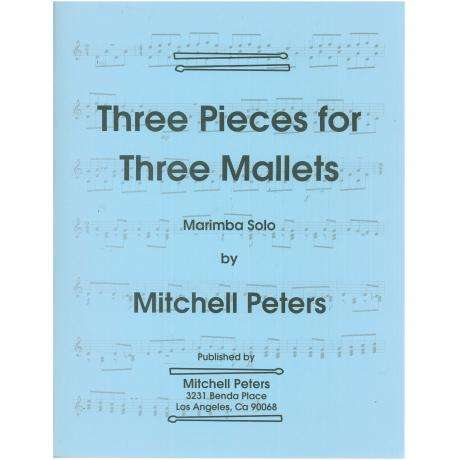 Three Pieces for Three Mallets by Mitchell Peters