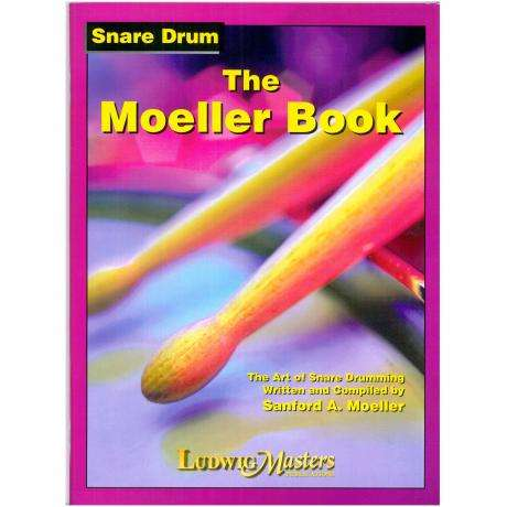 The Moeller Book: The Art of Snare Drumming by Sanford A. Moeller