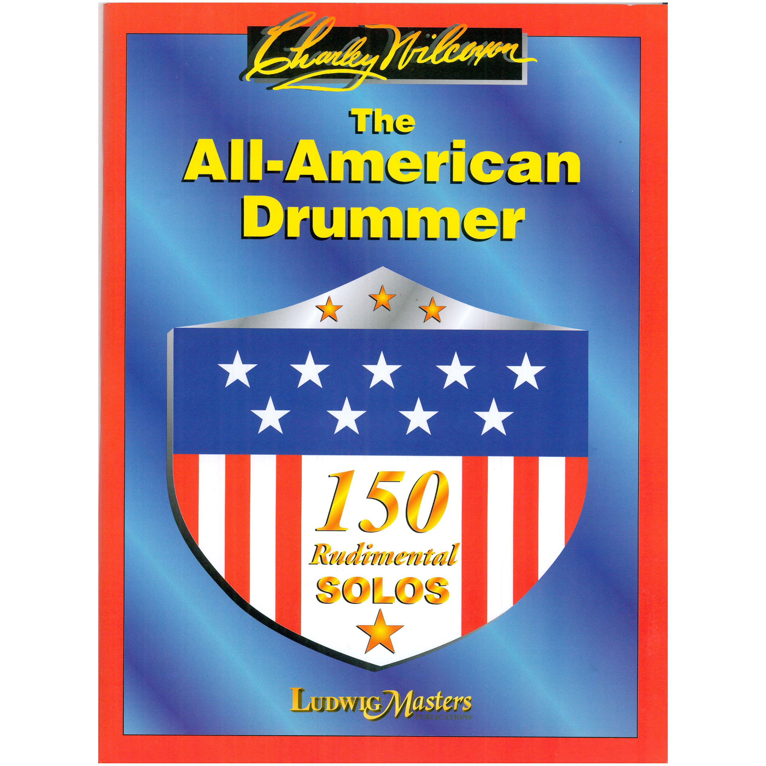 The All-American Drummer by Charley Wilcoxon