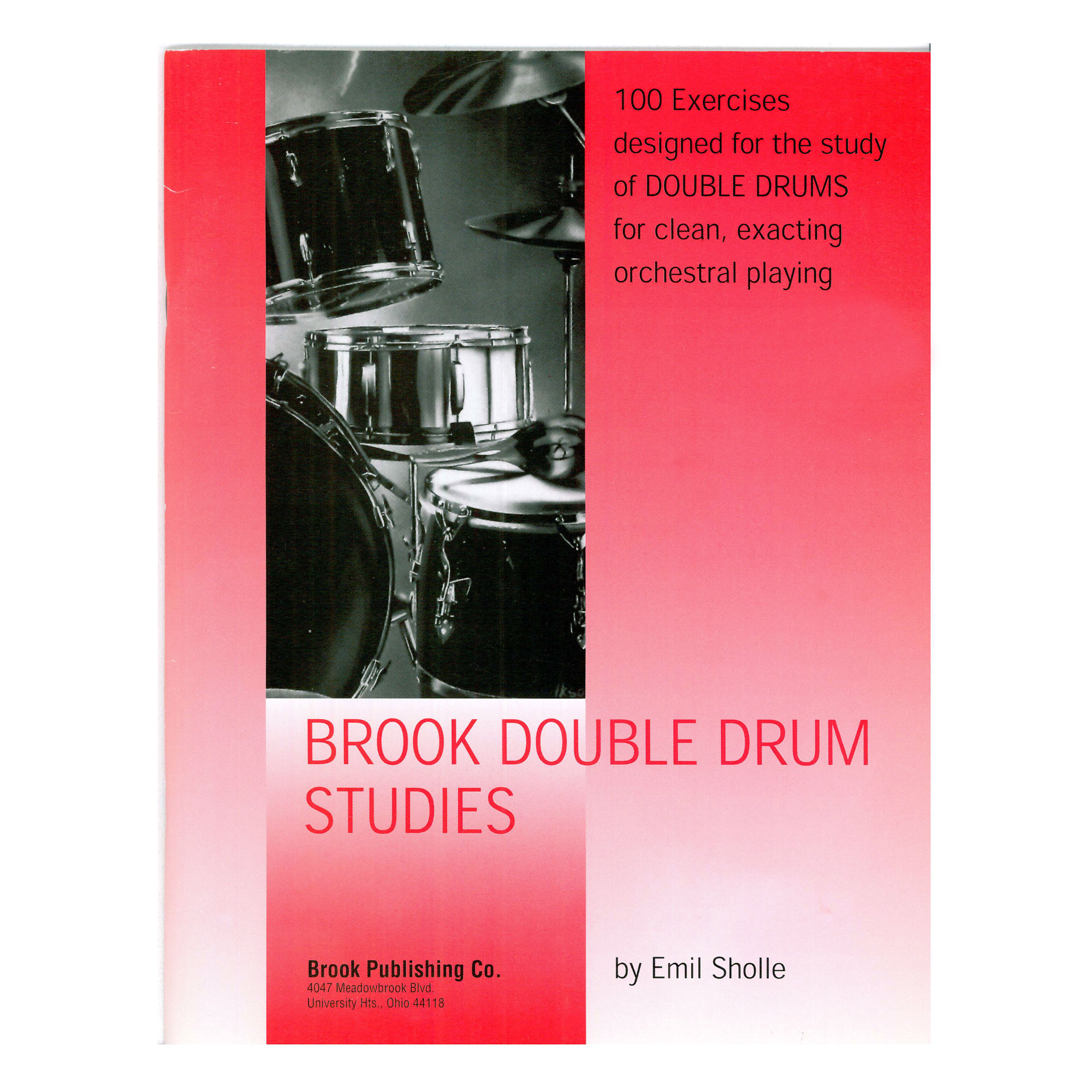 Brook Double Drum Studies by Emil Sholle