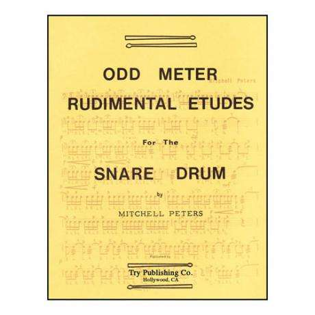 Odd Meter Rudimental Etudes for Snare Drum by Mitchell Peters