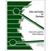 Solos and Etudes for Marimba by Mark Johnson