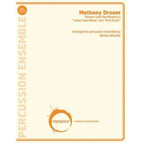 Metheny Dream by Pat Metheny & Lyle Mays arr. James Ancona