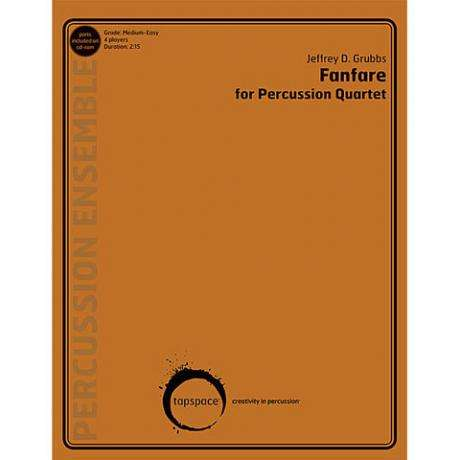 Fanfare for Percussion Quartet by Jeffrey D. Grubbs