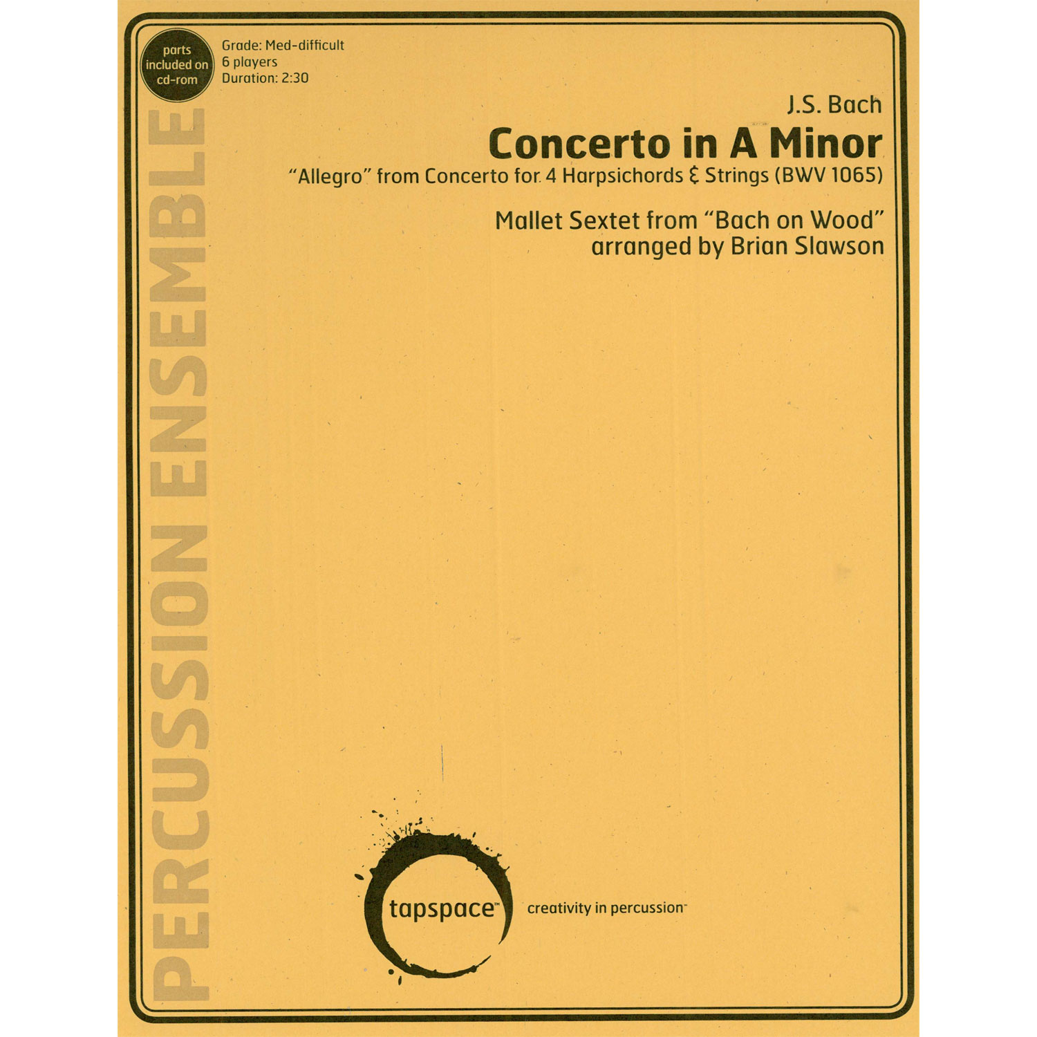Concerto in A Minor by J. S. Bach arr. Brian Slawson