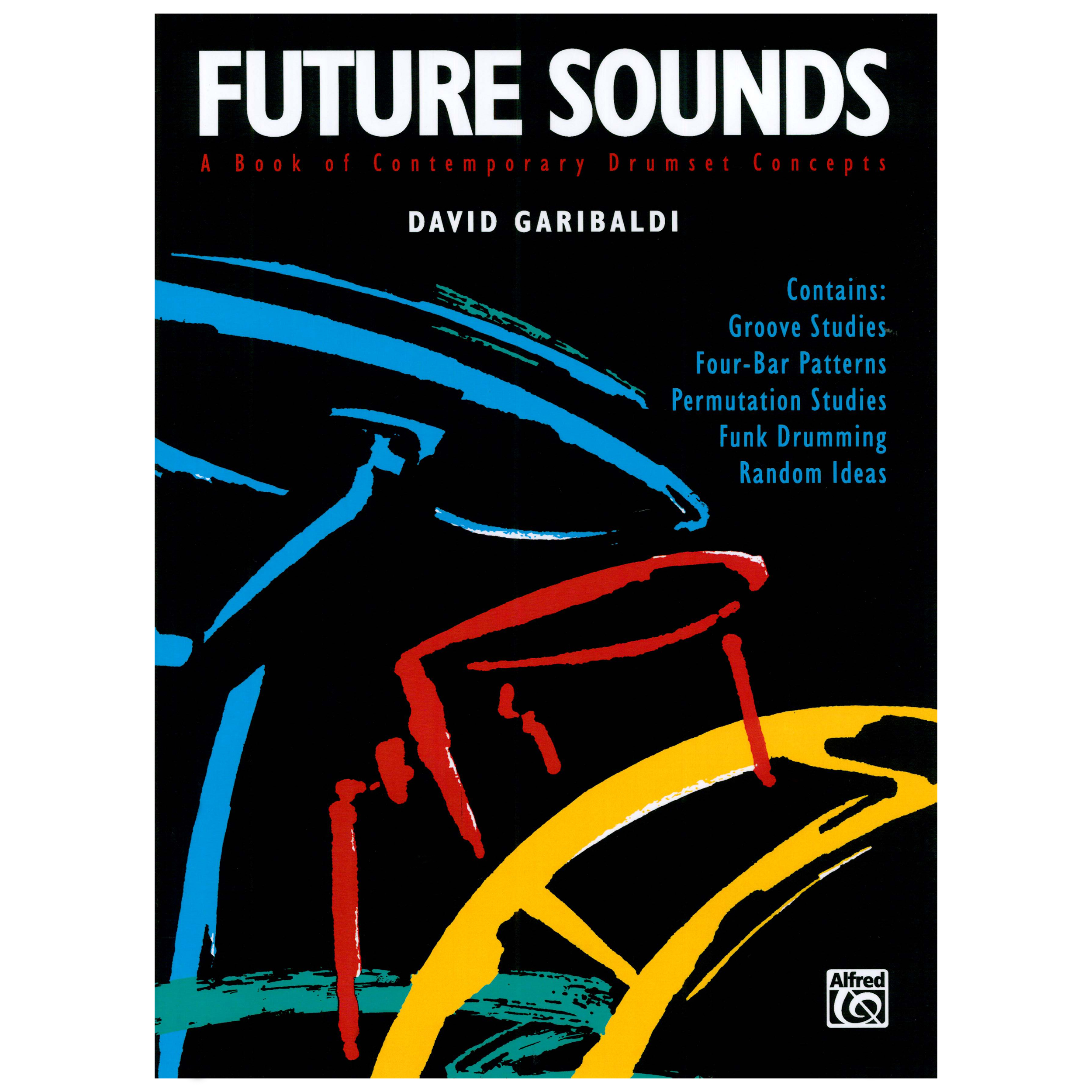 Future Sounds by David Garibaldi