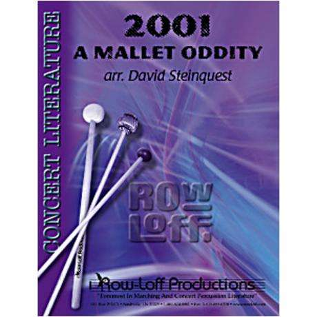 2001 - A Mallet Oddity arr. Steinquest