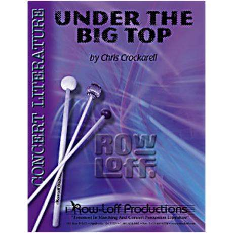 Under the Big Top by Chris Crockarell