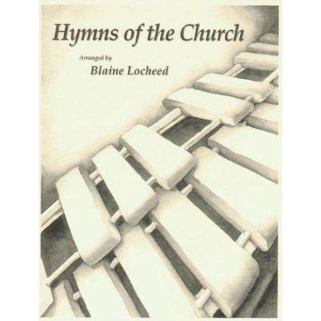 Hymns of the Church by Blaine Locheed