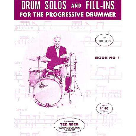 Drum Solos and Fill-Ins for the Progressive Drummer - Book 1 by Ted Reed