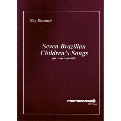Seven Brazilian Children's Songs by Ney Rosauro