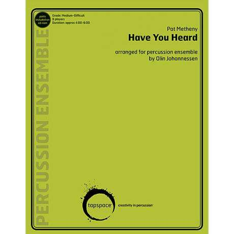 Have You Heard by Pat Metheny arr. Olin Johannessen