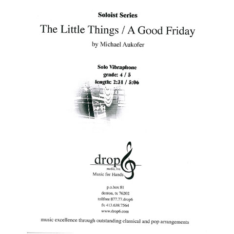 The Little Things/A Good Friday by Michael Aukofer
