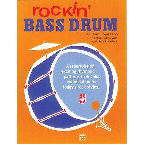 Rockin' Bass Drum - Book 1 by John Lombardo