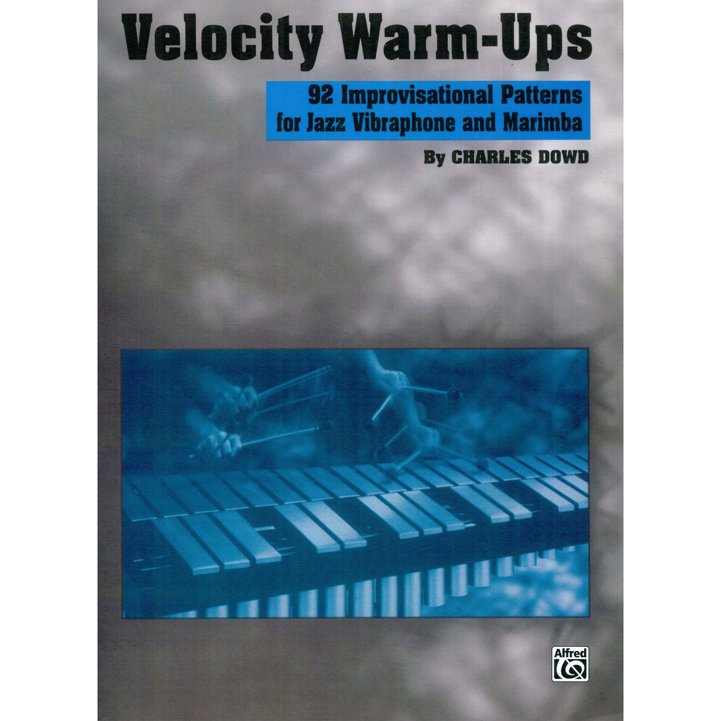 Velocity Warm-Ups for Jazz Vibraphone by Charles Dowd