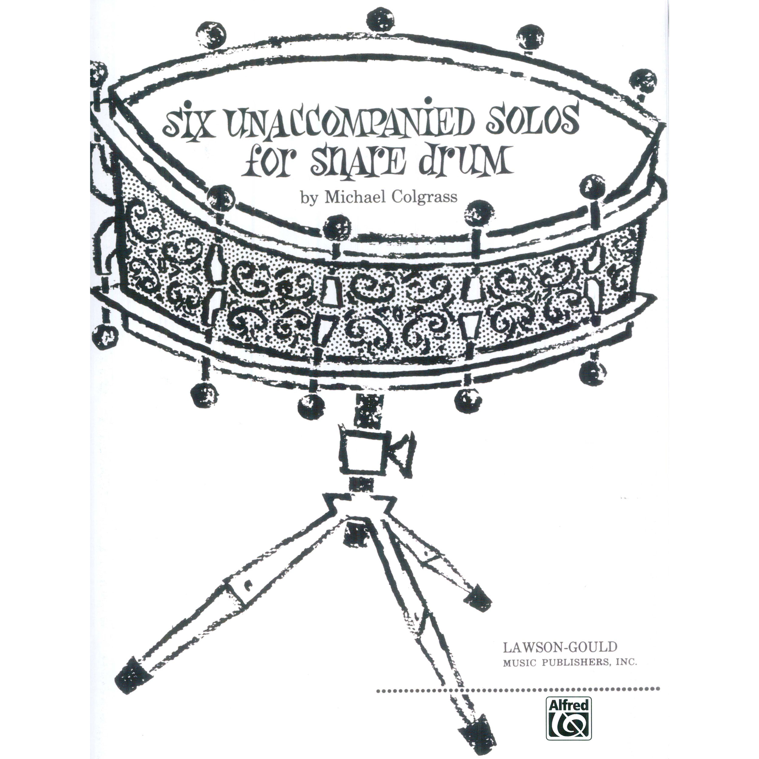 Six Unaccompanied Solos for Snare Drum by Michael Colgrass