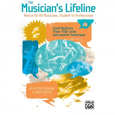The Musician's Lifeline by Peter Erskine & Dave Black