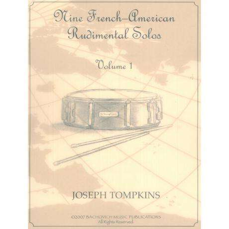 Nine French-American Rudimental Solos Vol. 1 by Joe Tompkins