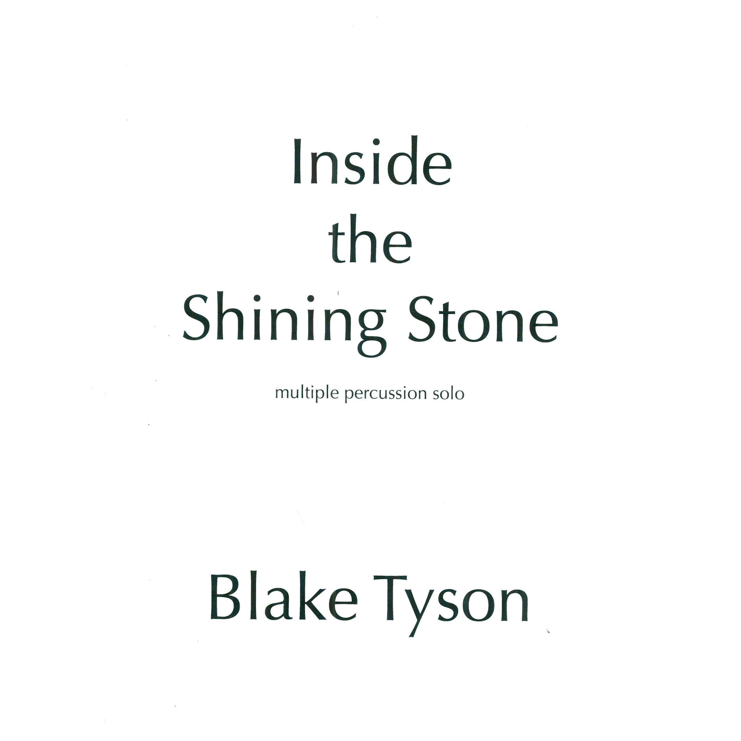 Inside the Shining Stone by Blake Tyson