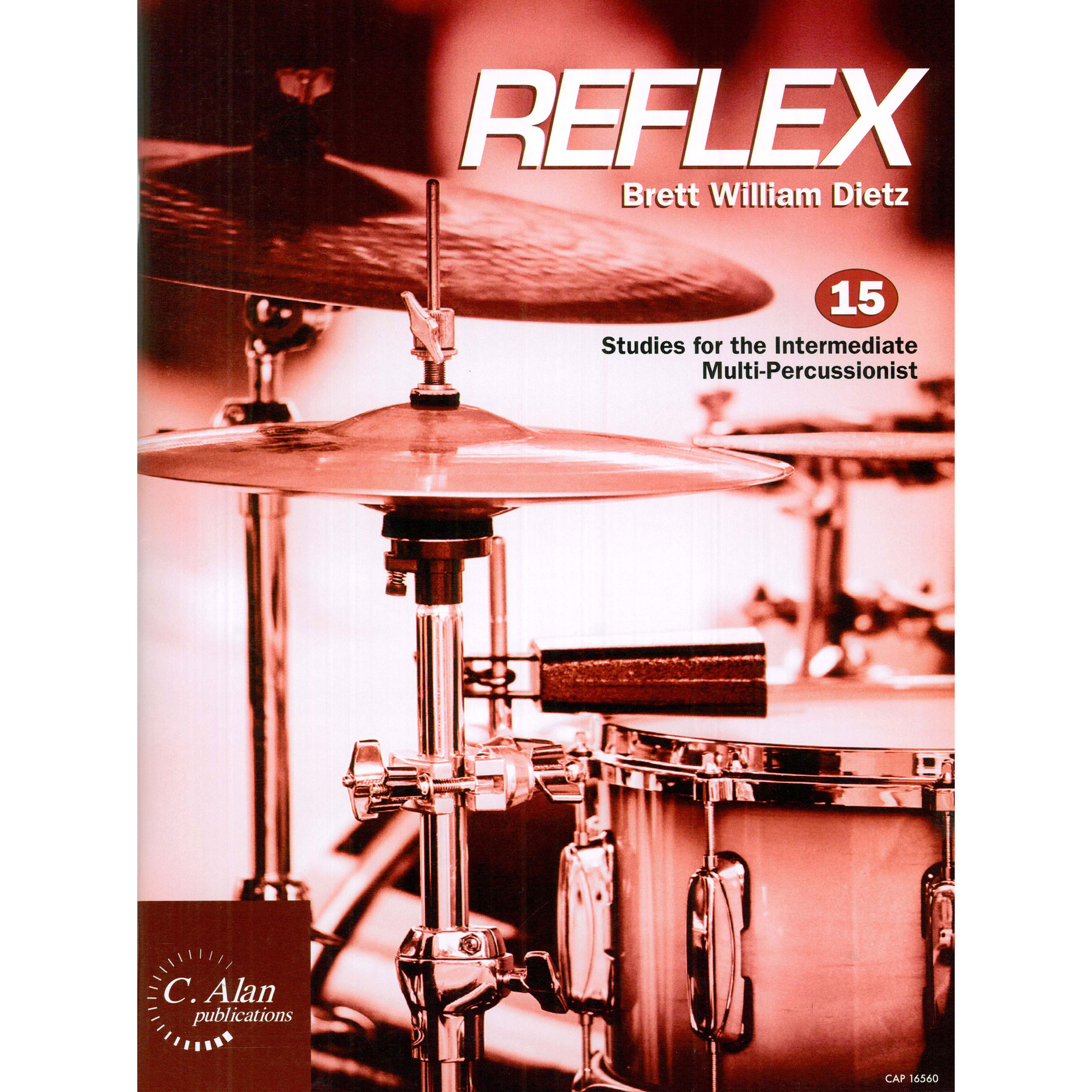 Reflex: 15 Studies for the Intermediate Multi-Percussionist by Brett Dietz