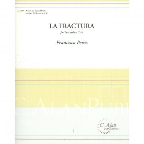 La Fractura by Francisco Perez