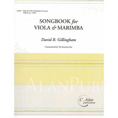 Songbook for Viola & Marimba by David R. Gillingham