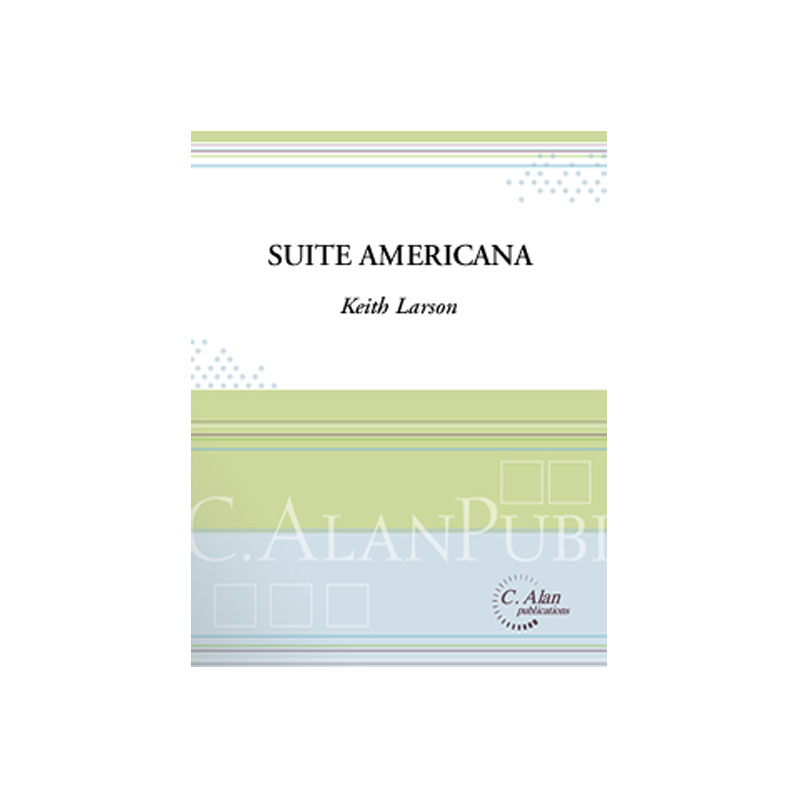 Suite Americana by Keith Larson