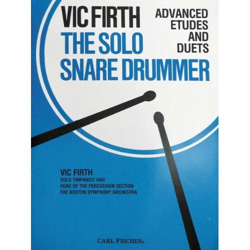 The Solo Snare Drummer by Vic Firth