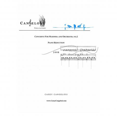 Concerto for Marimba and Orchestra No. 2 (Piano Reduction) by Casey Cangelosi