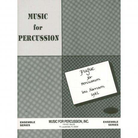 Fugue for Percussion by Lou Harrison