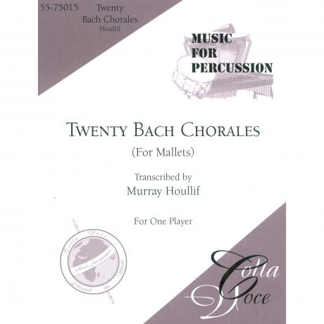 20 Bach Chorales arr. Murray Houllif