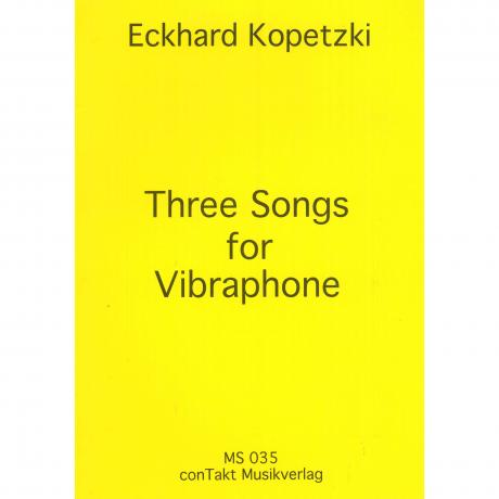 Three Songs for Vibraphone by Eckhard Kopetzki