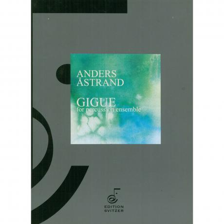 Gigue by Anders Astrand