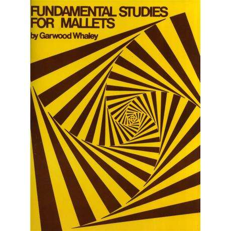 Fundamental Studies for Mallets by Garwood Whaley
