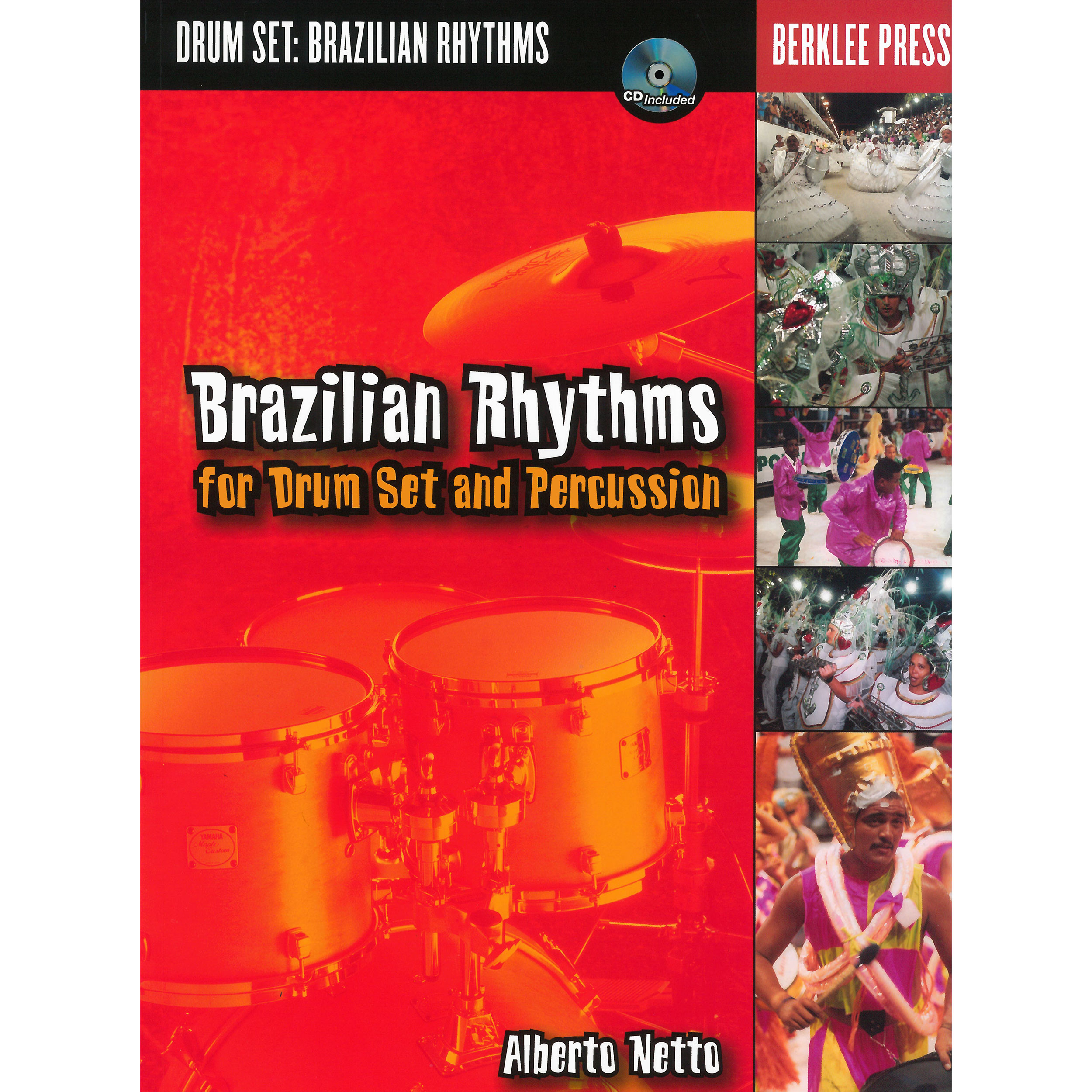 Brazilian Rhythms for Drum Set and Percussion by Alberto Netto