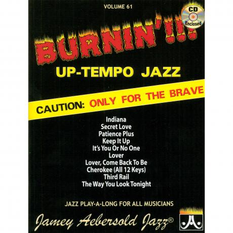 Burnin'!!! Up-Tempo Jazz by Jamey Aebersold
