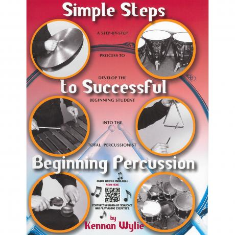 Simple Steps to Successful Beginning Percussion by Kennan Wylie