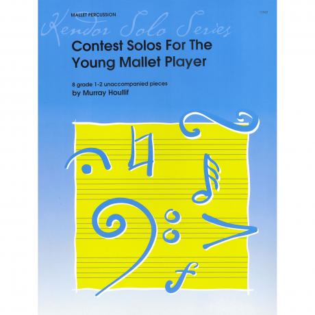 Contest Solos for the Young Mallet Player by Murray Houliff