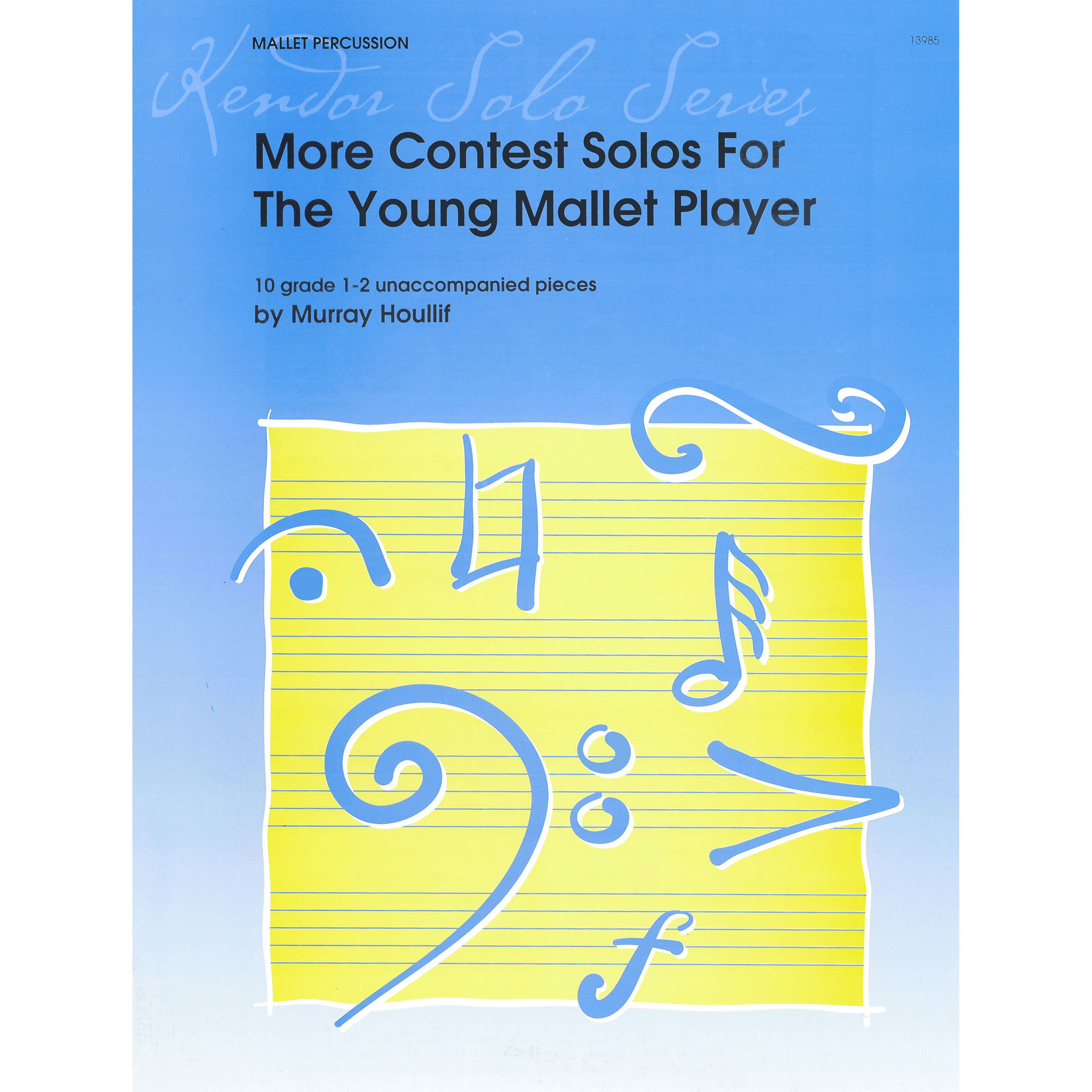 More Contest Solos for the Young Mallet Player by Murray Houliff