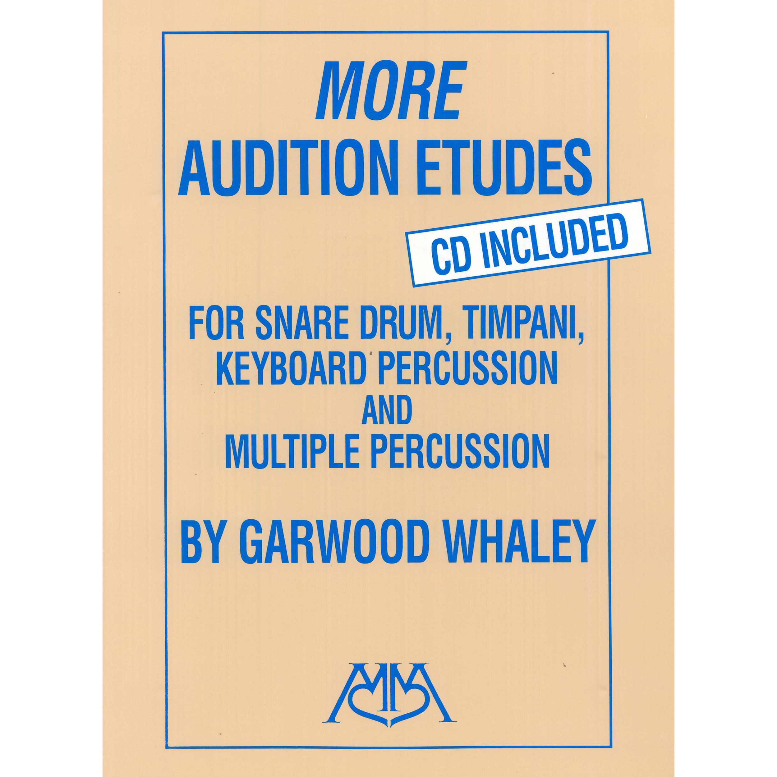 More Audition Etudes by Garwood Whaley (with CD)