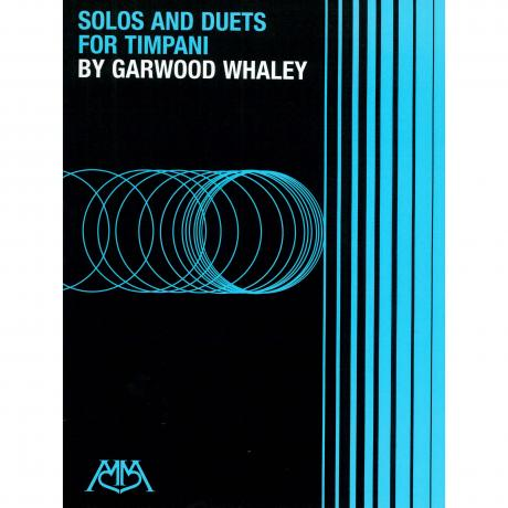 Solos and Duets for Timpani by Garwood Whaley