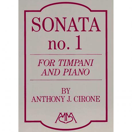 Sonata No. 1 for Timpani and Piano by Anthony Cirone