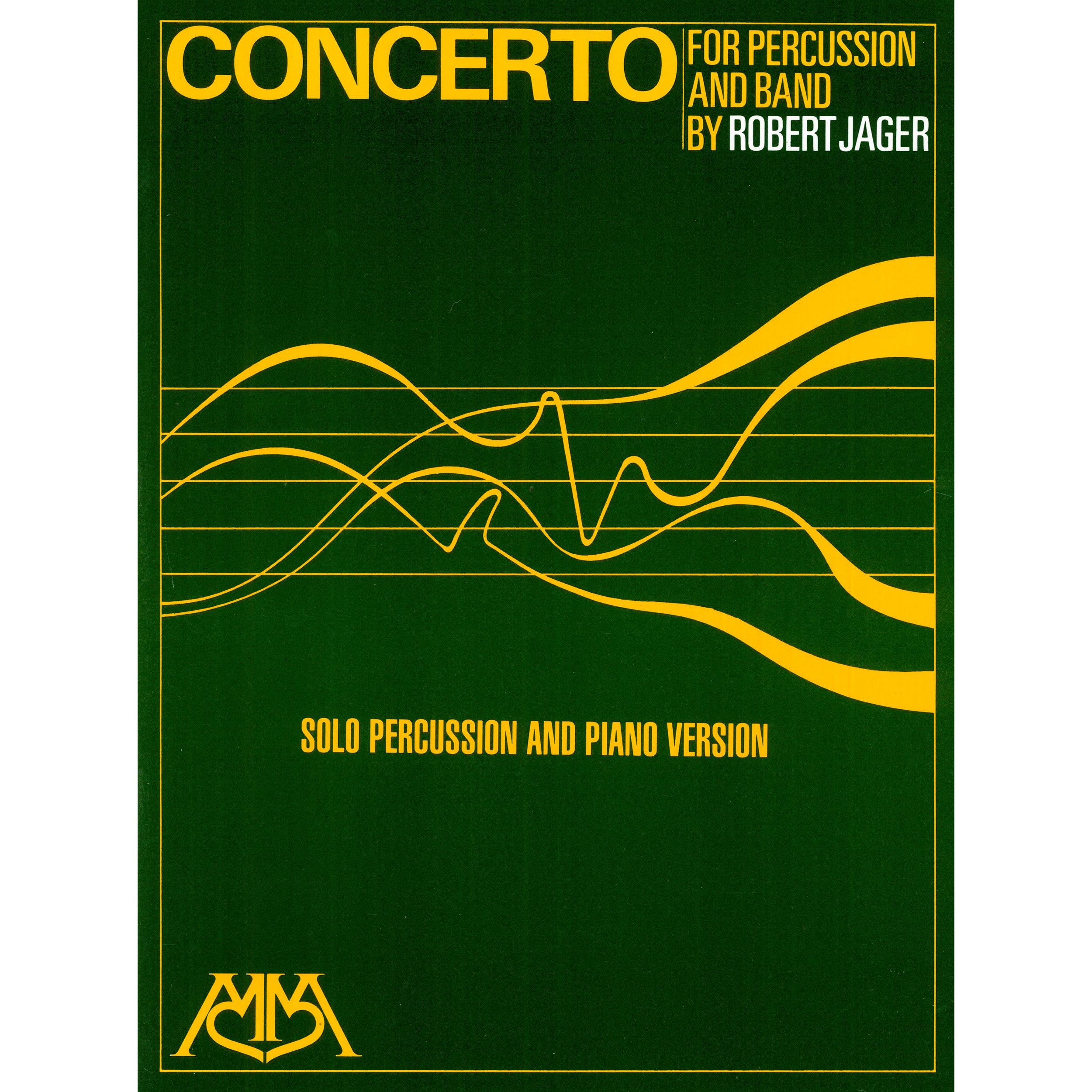 Concerto for Percussion and Band (Piano Reduction) by Robert Jager