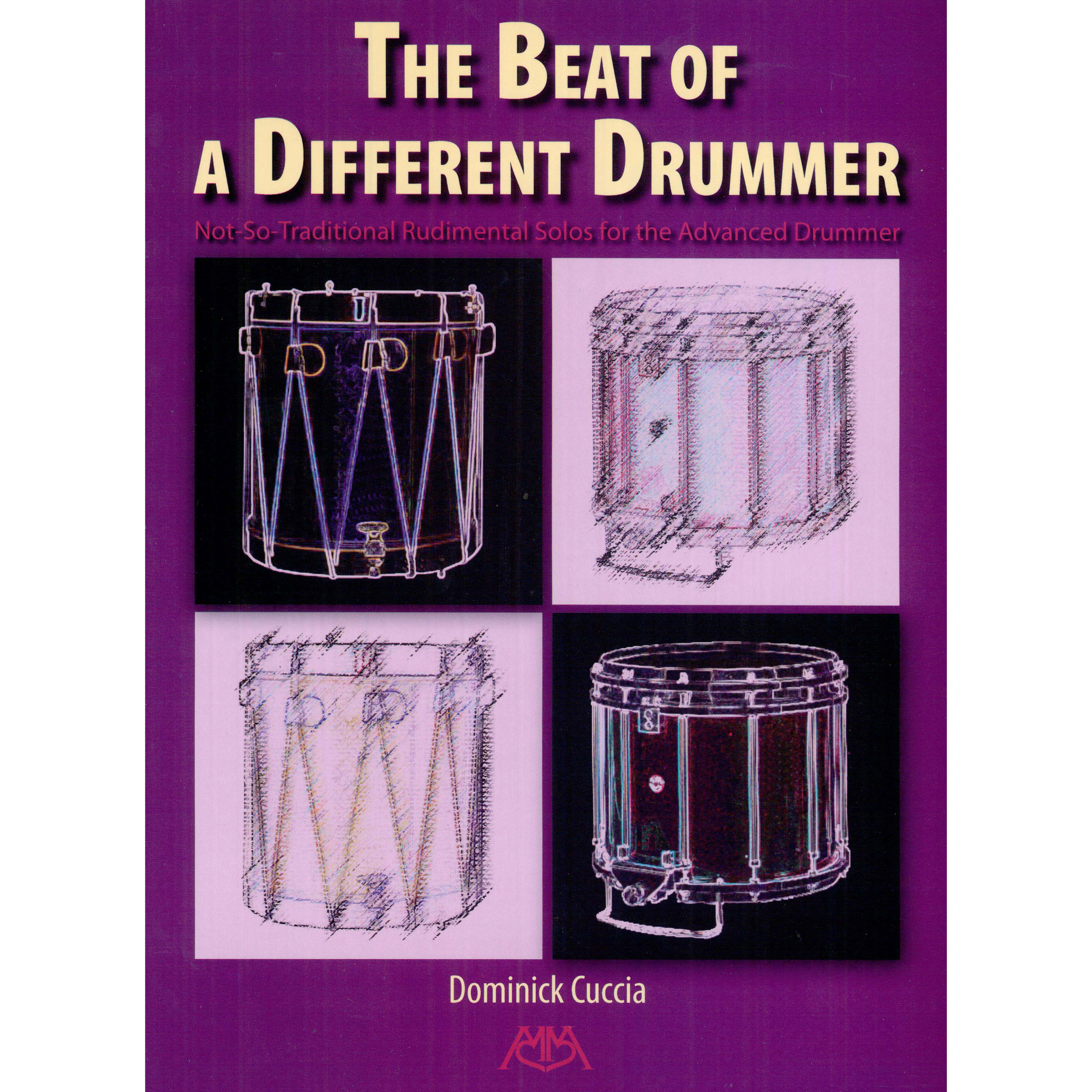 The Beat of a Different Drummer by Dominick Cuccia