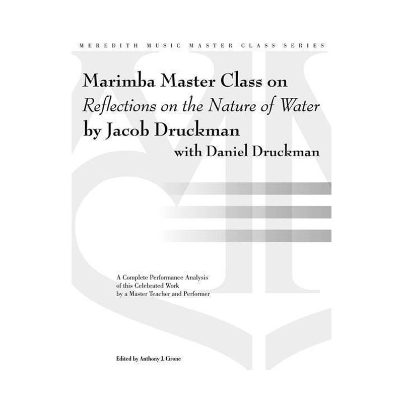 Marimba Master Class on Jacob Druckman