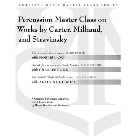 Percussion Master Class on Works by Carter, Milhaud & Stravinsky