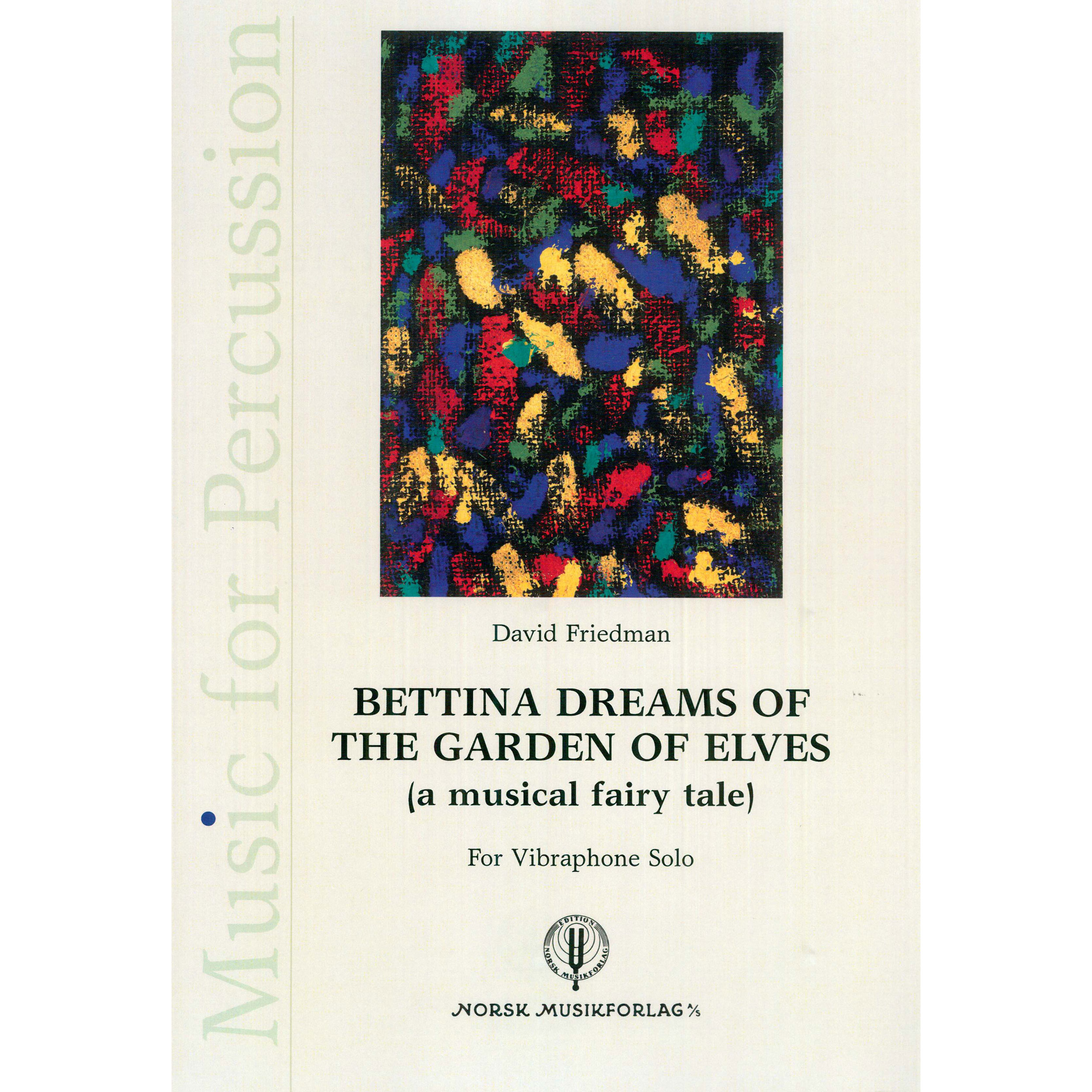 Bettina Dreams of the Garden of Elves by David Friedman