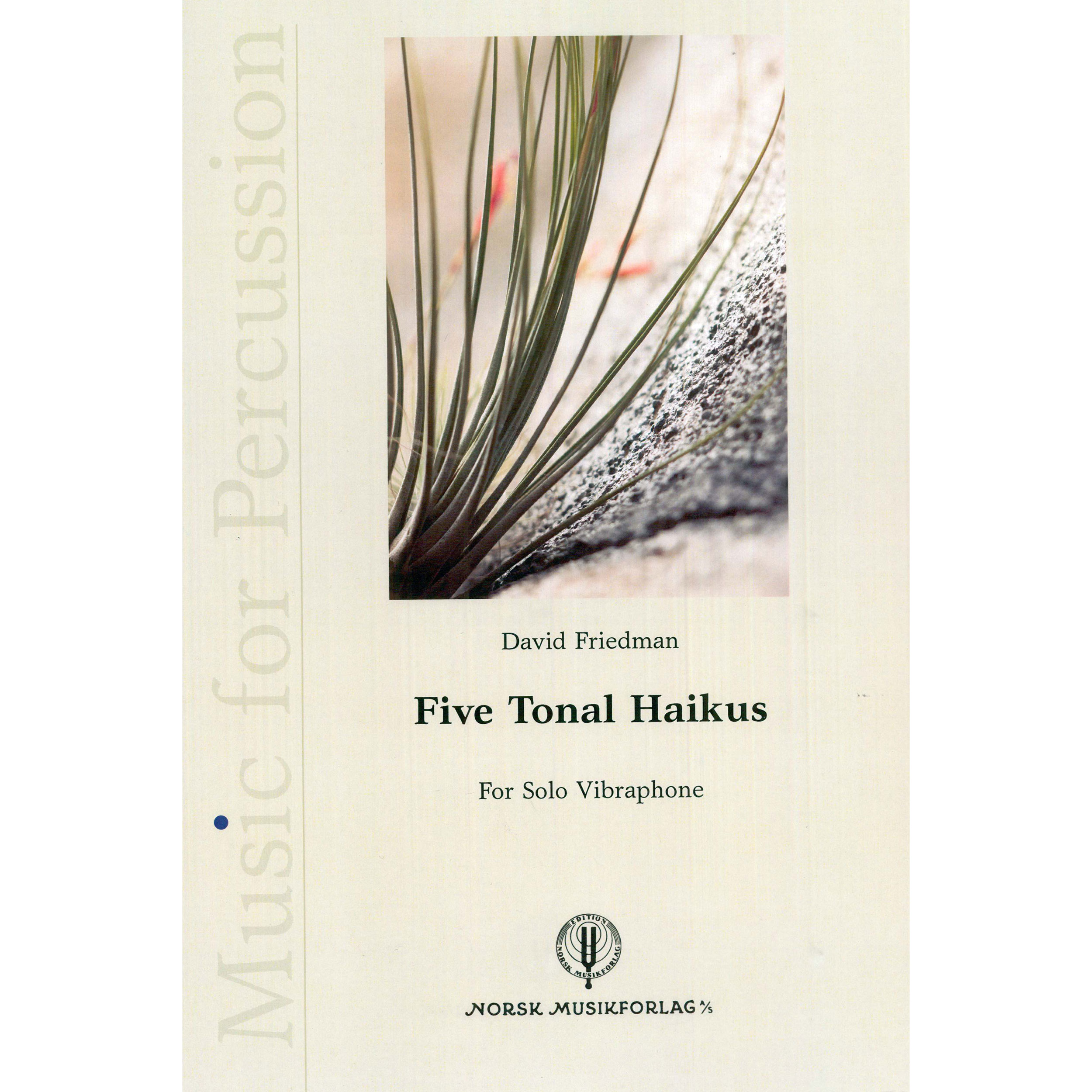 Five Tonal Haikus by David Friedman