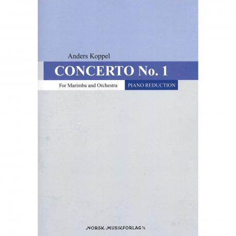 Concerto No.1 for Marimba and Orchestra (Piano Reduction) by Anders Koppel