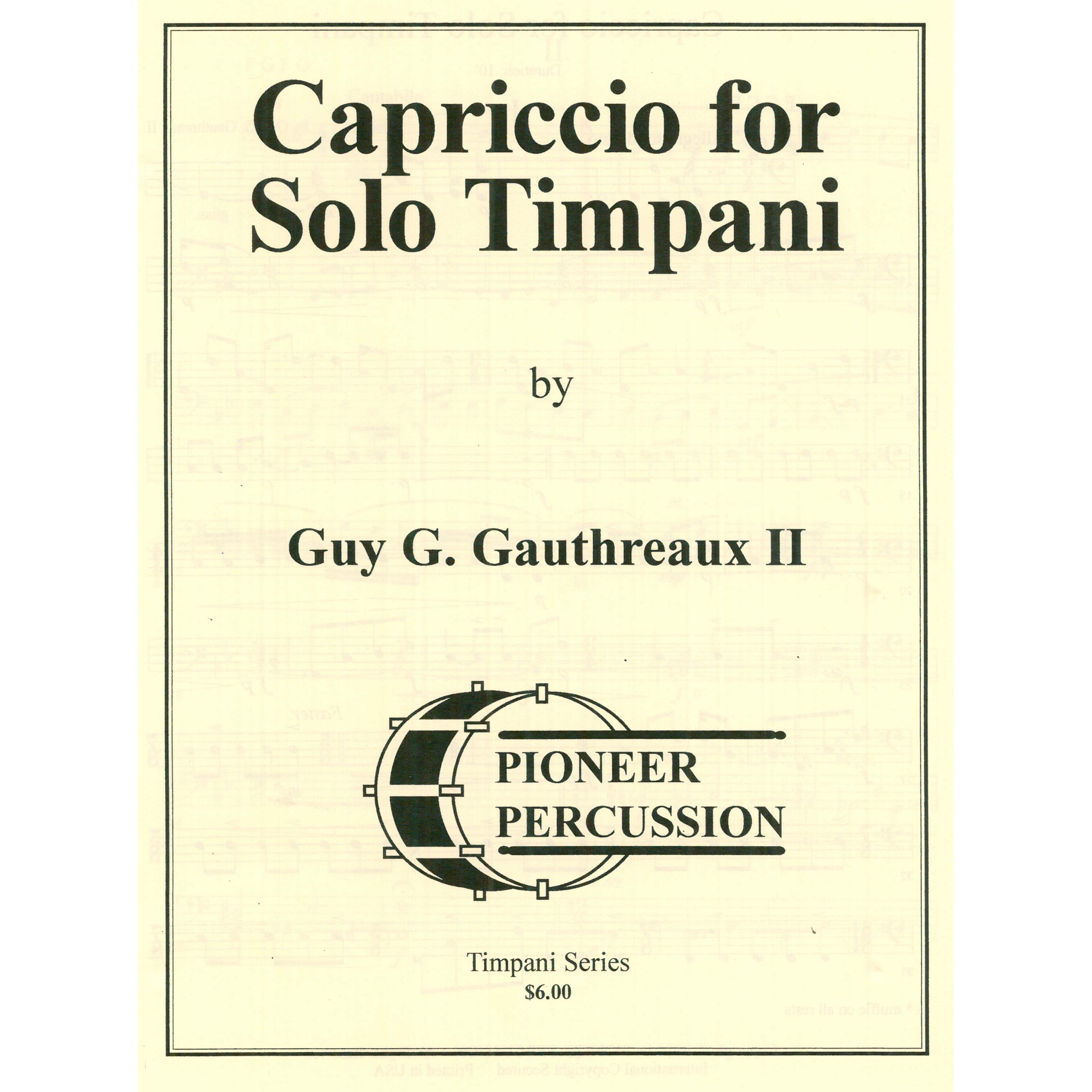 Capriccio for Solo Timpani by Guy Gauthreaux
